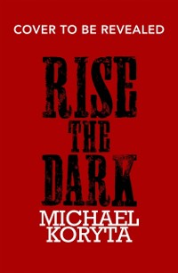 Cover Rise the Dark