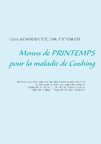 Cover Menus de printemps pour la maladie de Cushing