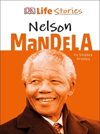 Cover DK Life Stories Nelson Mandela