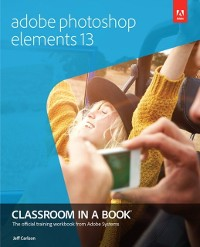 Cover Adobe Photoshop Elements 13 Classroom in a Book