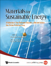 Cover Materials For Sustainable Energy: A Collection Of Peer-reviewed Research And Review Articles From Nature Publishing Group