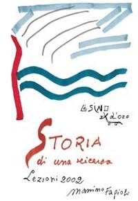 Cover Storia di una ricerca. Lezioni 2002