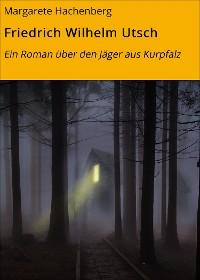 Cover Friedrich Wilhelm Utsch