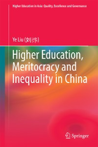 Cover Higher Education, Meritocracy and Inequality in China