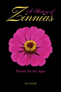 Cover A History of Zinnias