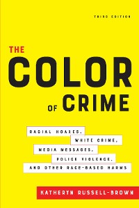Cover The Color of Crime, Third Edition