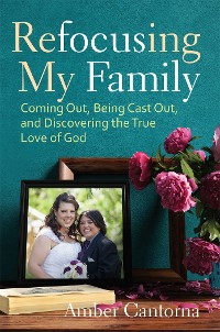 Cover Refocusing My Family
