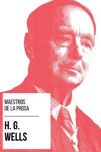 Cover Maestros de la Prosa - H. G. Wells