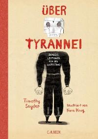Cover Über Tyrannei Illustrierte Ausgabe