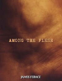 Cover Among the Flesh