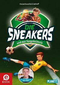 Cover Die Sneakers 1: und das Torgeheimnis