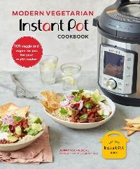 Cover Modern Vegetarian Instant Pot® Cookbook