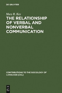 Cover The Relationship of Verbal and Nonverbal Communication