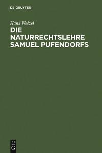 Cover Die Naturrechtslehre Samuel Pufendorfs