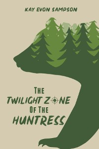 Cover The Twilight Zone of the Huntress