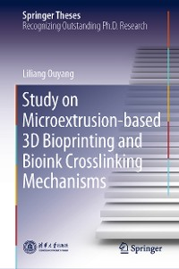 Cover Study on Microextrusion-based 3D Bioprinting and Bioink Crosslinking Mechanisms