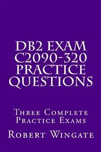 Cover DB2 Exam C2090-320 Practice Questions