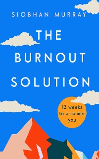 Cover The Burnout Solution