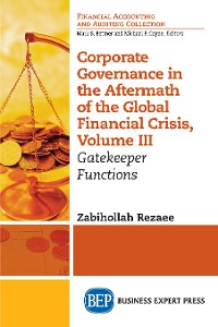 Cover Corporate Governance in the Aftermath of the Global Financial Crisis, Volume III