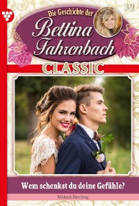 Cover Bettina Fahrenbach Classic 39 – Liebesroman