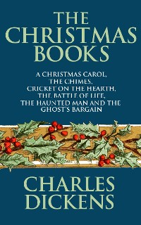 Cover The Christmas Books of Charles Dickens