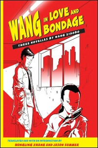 Cover Wang in Love and Bondage