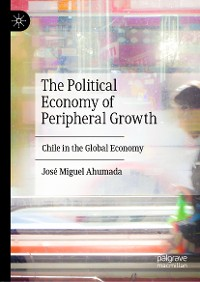 Cover The Political Economy of Peripheral Growth
