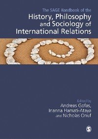 Cover The SAGE Handbook of the History, Philosophy and Sociology of International Relations