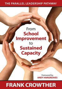 Cover From School Improvement to Sustained Capacity