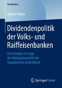 Cover Dividendenpolitik der Volks- und Raiffeisenbanken