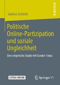 Cover Politische Online-Partizipation und soziale Ungleichheit