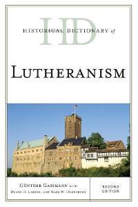 Cover Historical Dictionary of Lutheranism