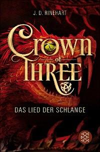 Cover Crown of Three – Das Lied der Schlange (Bd. 2)