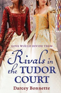 Cover Rivals in the Tudor Court