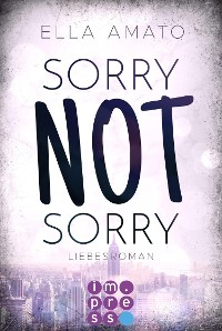 Cover Sorry Not Sorry (Liebesroman)