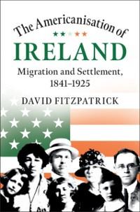 Cover Americanisation of Ireland