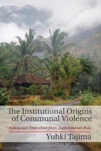 Cover Institutional Origins of Communal Violence