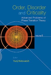 Cover Order, Disorder And Criticality - Advanced Problems Of Phase Transition Theory - Volume 5