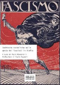 Cover Inchiesta socialista sulle gesta dei fascisti in Italia