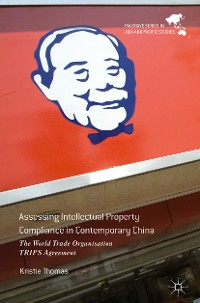 Cover Assessing Intellectual Property Compliance in Contemporary China