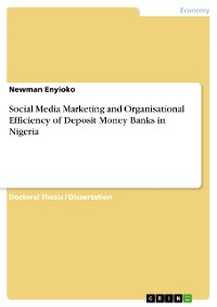 Cover Social Media Marketing and Organisational Efficiency of Deposit Money Banks in Nigeria