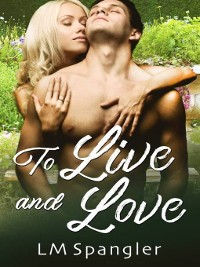 Cover To Live and Love