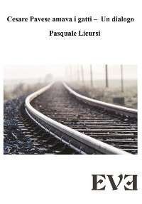 Cover Cesare Pavese amava i gatti - Un dialogo