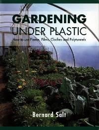 Cover Gardening Under Plastic