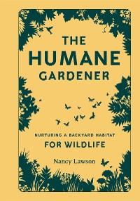 Cover The Humane Gardener