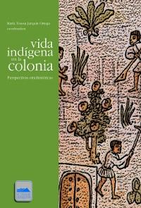Cover Vida indígena en la colonia