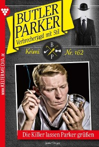 Cover Butler Parker 162 – Kriminalroman