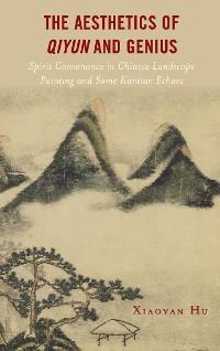 Cover The Aesthetics of Qiyun and Genius