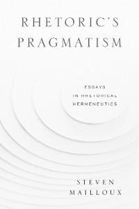 Cover Rhetoric's Pragmatism