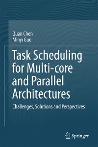 Cover Task Scheduling for Multi-core and Parallel Architectures